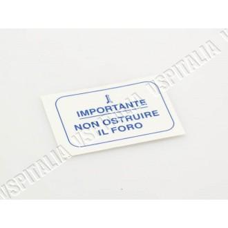 Adesivo - Non ostruire il foro- blu da applicare sul serbatoio per Vespa 180 SS - 180 Rally - 200 Rally - R.O. Piaggio 610176M00